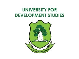 UNIVERSITY FOR DEV'T STUDIES