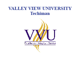 VALLEY VIEW UNIVERSITY